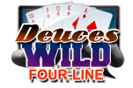 Deuces Wild Four-Line