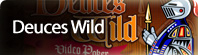 Play Online Deuces Wild Video Poker